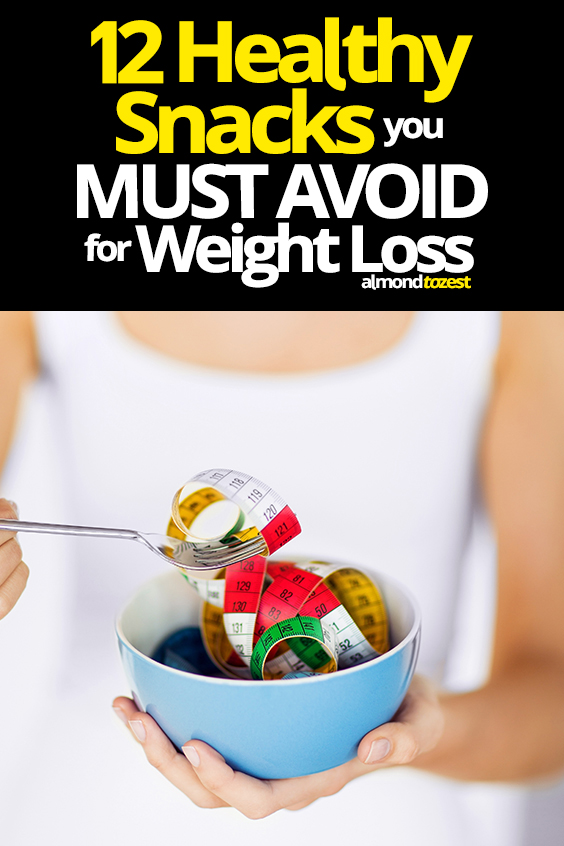Working on your weight loss? Here's a list of healthy foods you that you MUST AVOID if you're trying to lose weight.