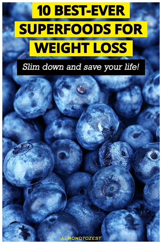 The 10 Best-Ever Weight-Loss Superfoods - Slim down and save your life with the help of these incredible eats!